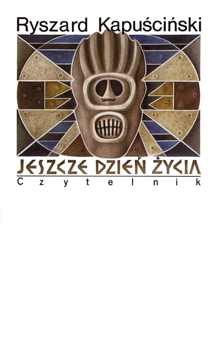 """Ryszard Kapuściński """"Jeszcze dzień życia"""" – okładka (źródło: materiały prasowe)"""