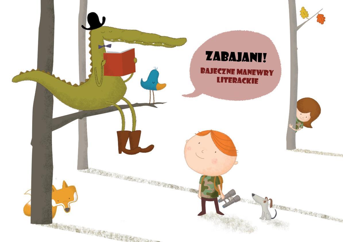 """""""Zabajani! Bajeczne manewry literackie"""" – pocztówka (źródło: materiały prasowe)"""