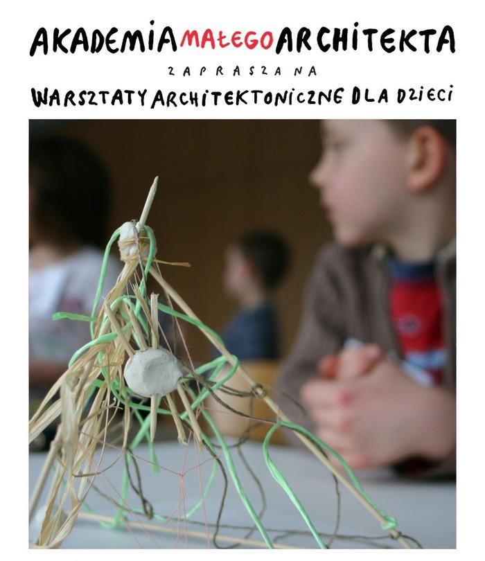 Akademia Małego Architekta (źródło: materiały prasowe organizatora)