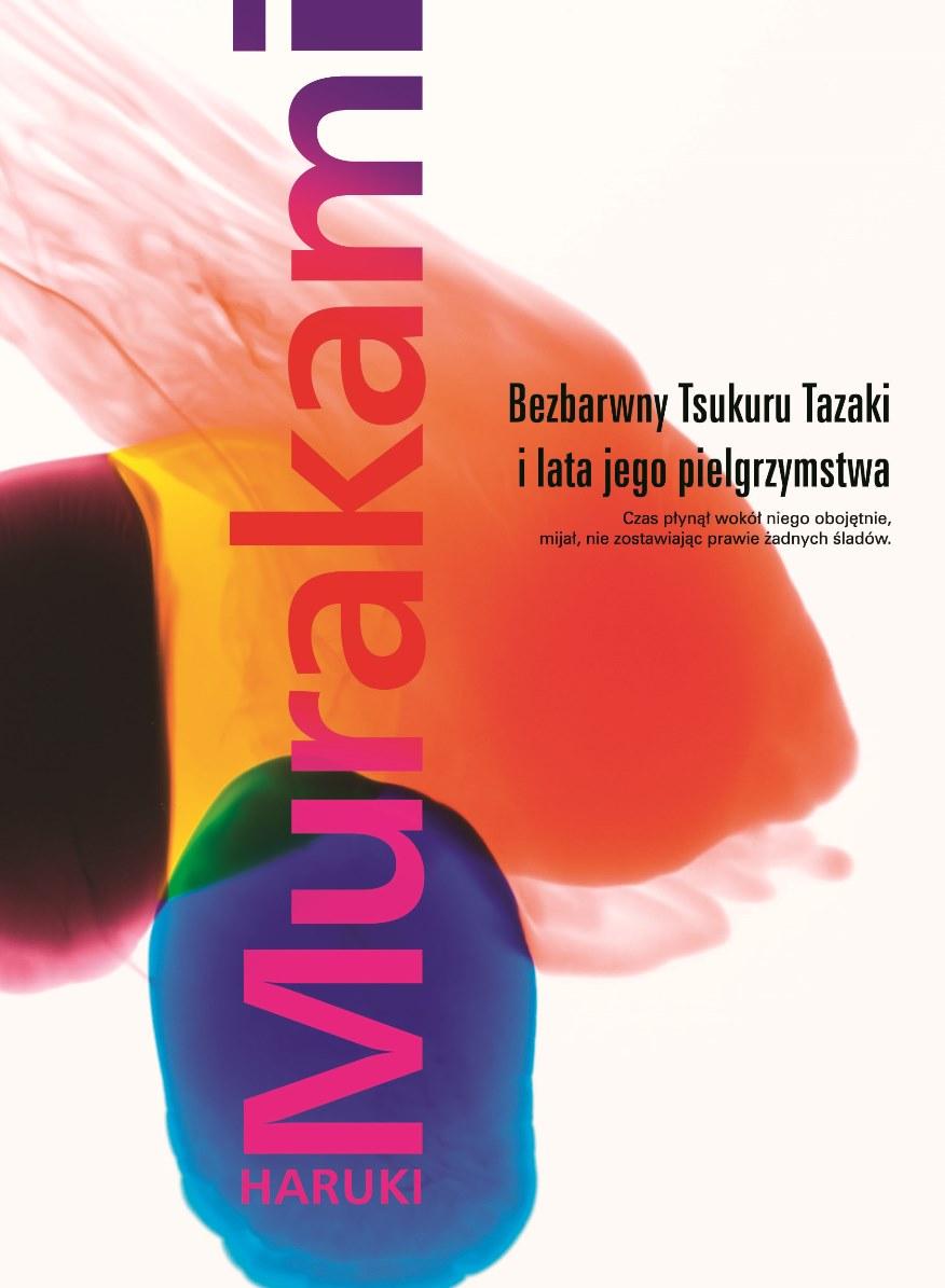 """Haruki Murakami """"Bezbarwny Tsukuru Tazaki i lata jego pielgrzymstwa"""" – okładka (źródło: materiały prasowe)"""
