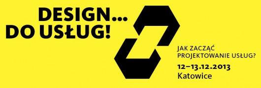 Design... do usług! Jak zacząć projektowanie usług? (źródło: materiały prasowe organizatora)