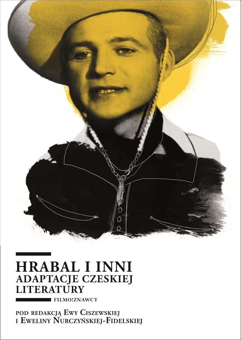 """""""Hrabal i inni. Adaptacje czeskiej literatury"""" – okładka (źródło: materiały prasowe)"""