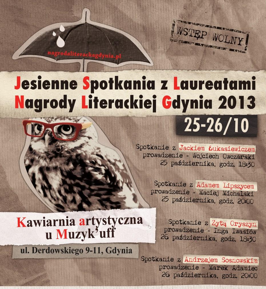 Jesienne Spotkania z Laureatami Nagrody Literackiej Gdynia 2013 – plakat (źródło: materiały prasowe)