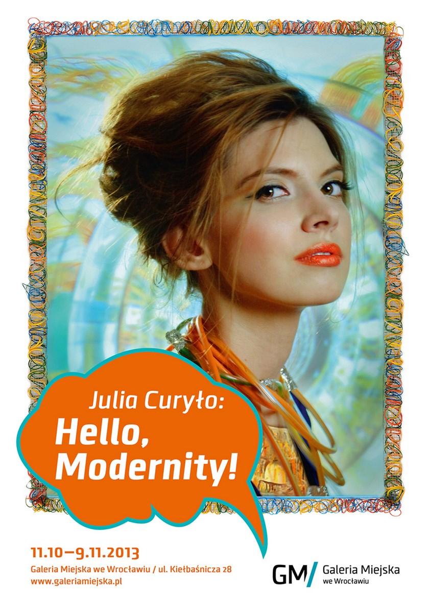 """Plakat wystawy Julii Curyło """"Hello, Modernity!"""", Galeria Miejska we Wrocławiu (źródło: materiały prasowe organizatora)"""