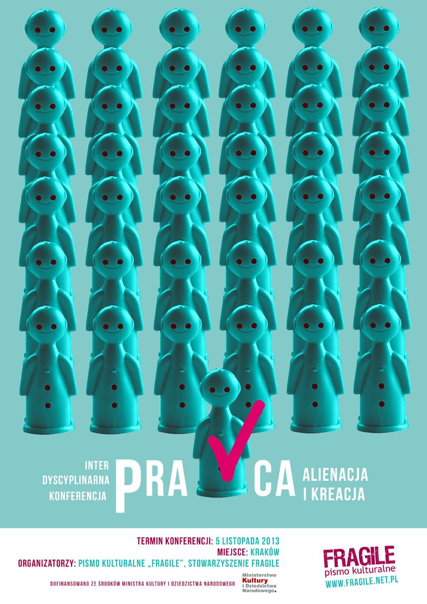 """""""Praca: alienacja i kreacja"""" – plakat (źródło: materiały prasowe)"""
