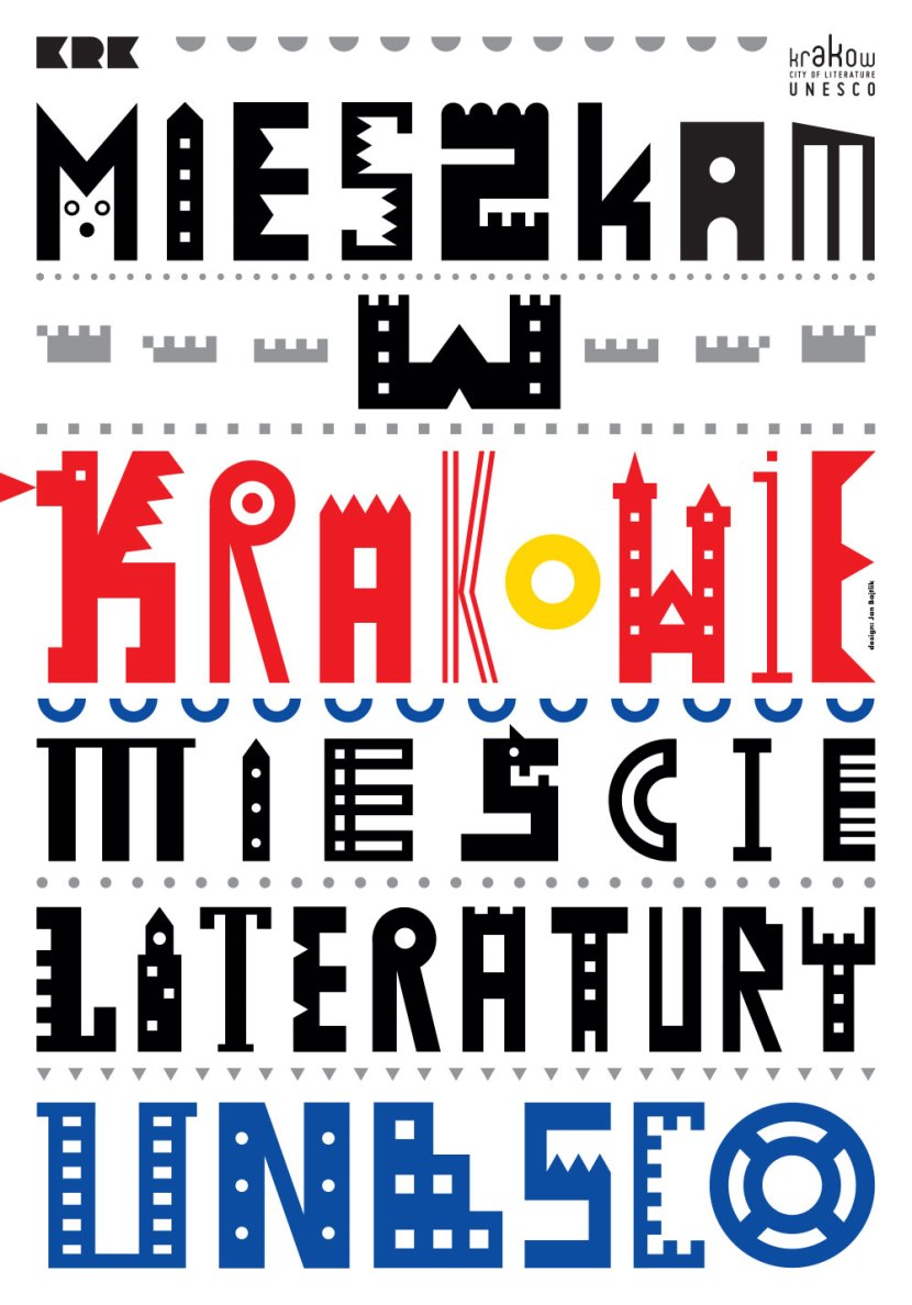 Kraków – Miasto Literatury UNESCO – plakat (źródło: materiały prasowe)