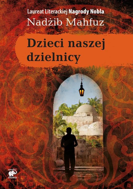 """Nadżib Mufhaz """"Dzieci naszej dzielnicy"""" – okładka (źródło: materiały prasowe)"""