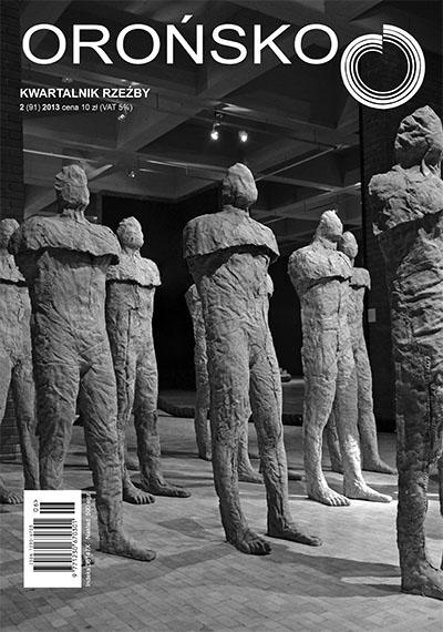 Orońsko. Kwartalnik Rzeźby, nr 2/2013, okładka (źródło: materiały prasowe organizatora)