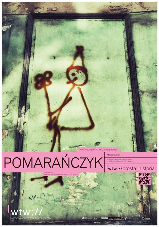 """""""Pomarańczyk"""", plakat Wrocławskiego Teatru Współczesnego (źródło: mat. prasowe)"""
