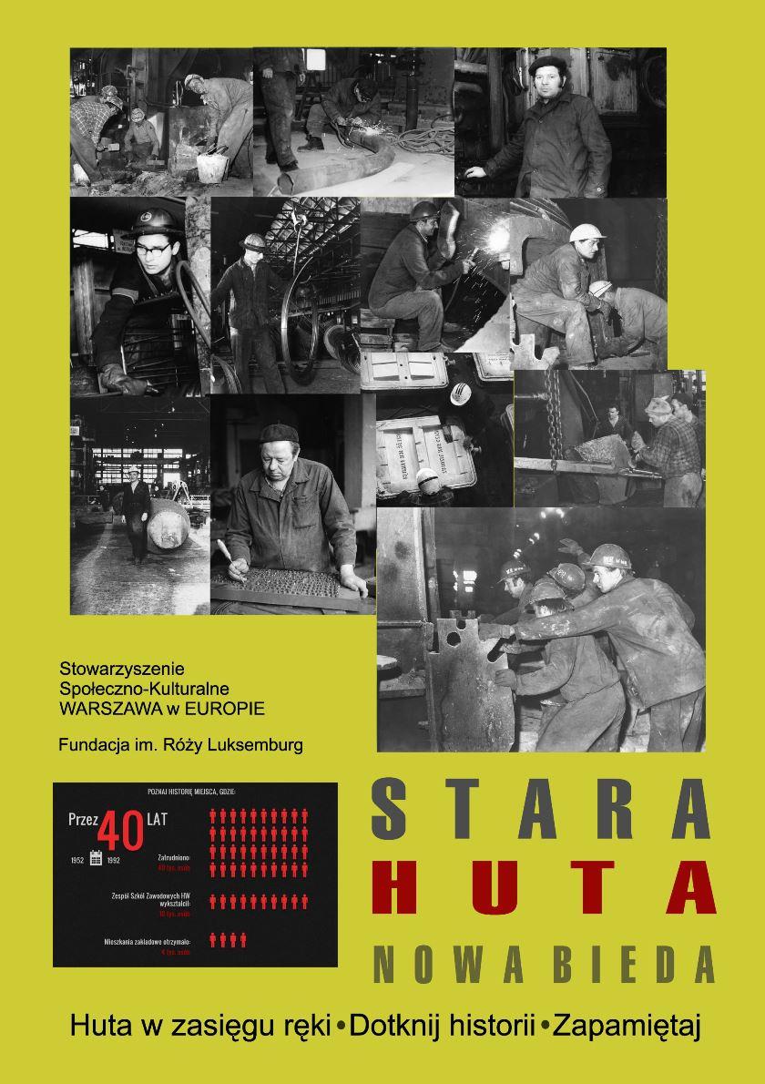 """""""Stara Huta, nowa bieda"""" – plakat (źródło: materiały prasowe)"""
