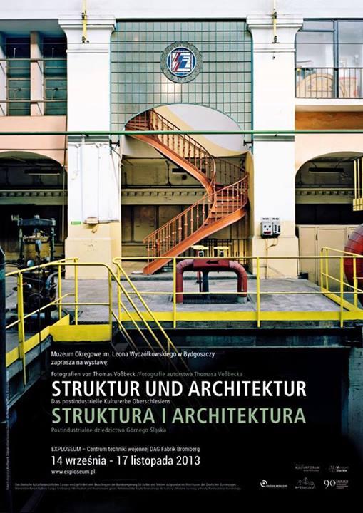 """Thomas Voßbeck, """"Struktura i architektura. Postindustrialne dziedzictwo Górnego Śląska"""" (źródło: materiały prasowe organizatora)"""