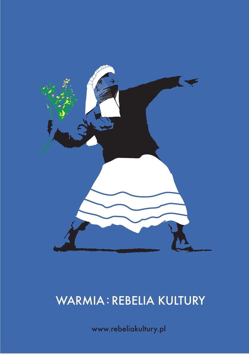 """""""Warmia – rebelia kultury"""" – plakat (źródło: materiały prasowe)"""