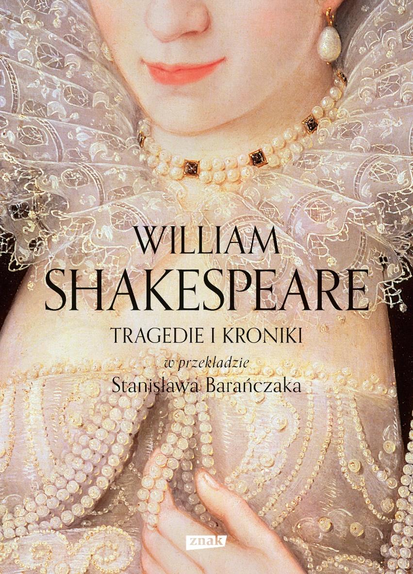 """William Shakespeare """"Tragedie i Kroniki"""" – okładka (źródło: materiały prasowe)"""