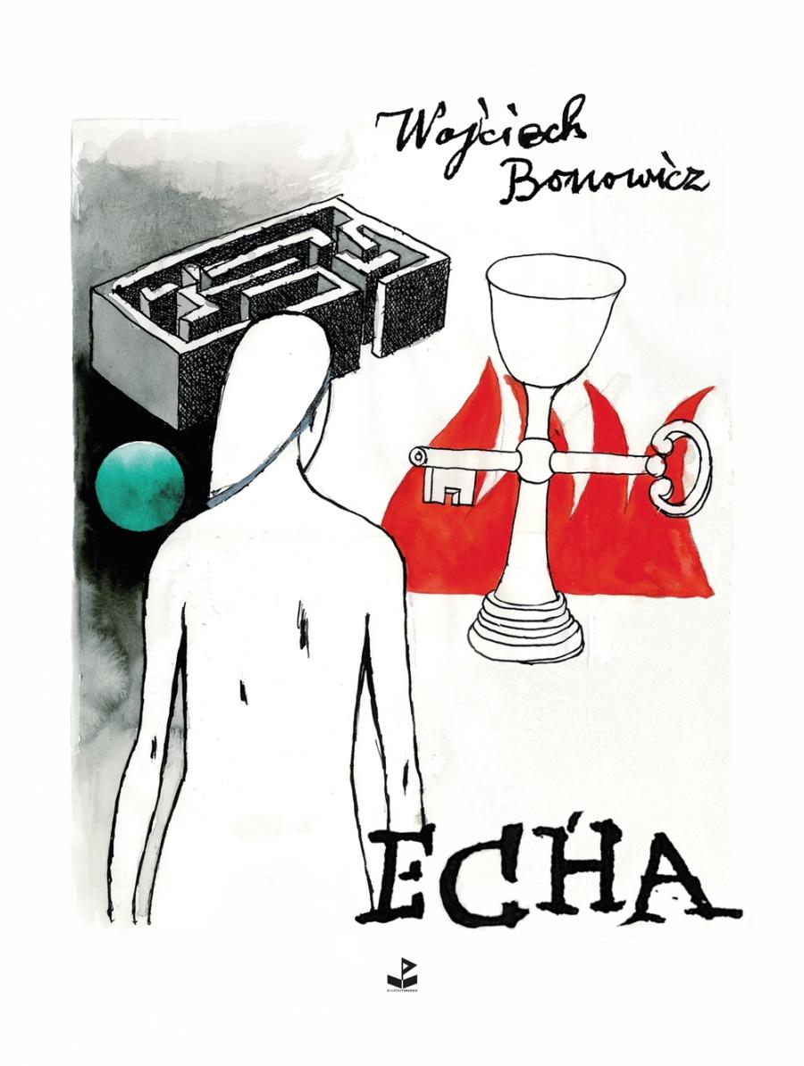 """Wojciech Bonowicz """"Echa"""" – okładka (źródło: materiały prasowe)"""