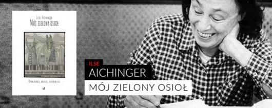 Ilse Aichinger (źródło: materiały prasowe wydawnictwa)