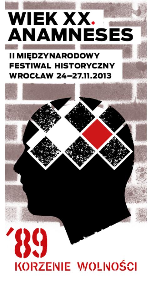 II Międzynarodowy Festiwal Historyczny Wiek XX. Anamneses we Wrocławiu, plakat (źródło: materiały prasowe)