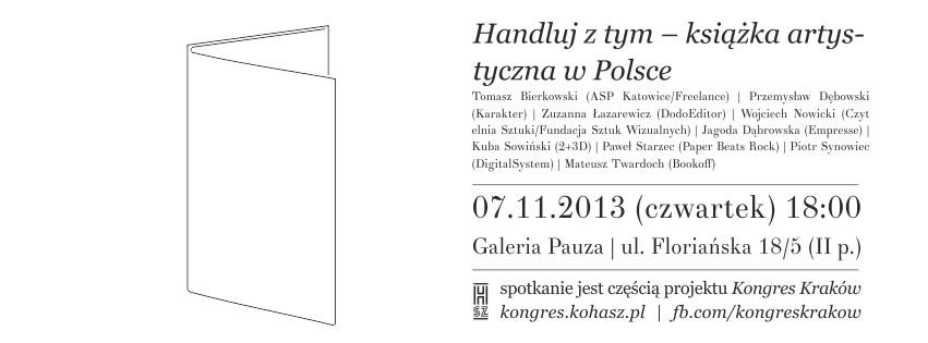 """Spotkanie """"Handluj z tym – książka artystyczna w Polsce"""", Galeria Pauza w Krakowie, plakat (źródło: materiały prasowe organizatora)"""