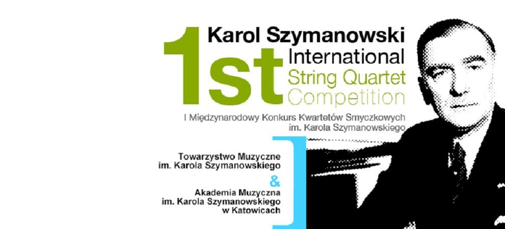 I. Międzynarodowy Konkurs Kwartetów Smyczkowych im. Karola Szymanowskiego (źródło: mat. prasowe)