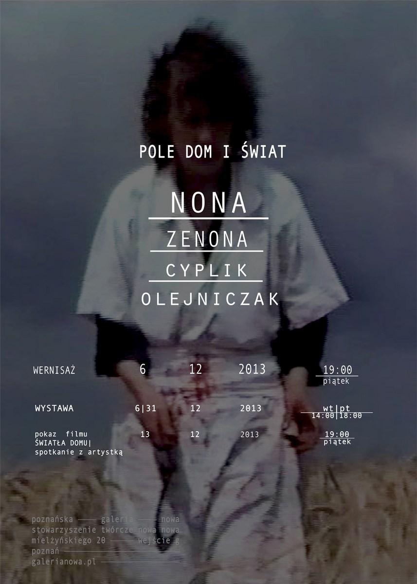 """Nona, Zenona Cyplik-Olejniczak, """"Pole, Dom i Świat"""", Poznańska Galeria Nowa, plakat (źródło: materiały prasowe organizatora)"""