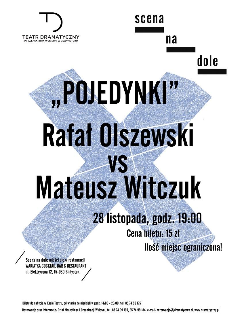 """""""Pojedynki"""" - Olszewski vs Witczuk (źródło: mat. prasowe)"""