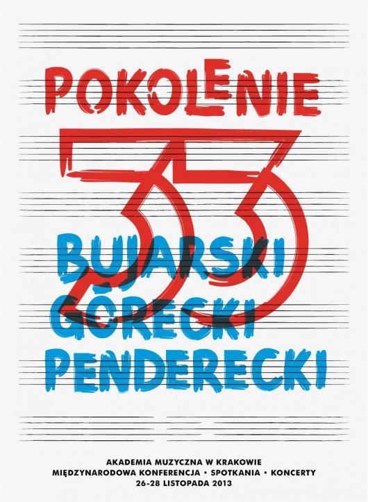Pokolenie 33'. Bujarski, Górecki, Penderecki, plakat (źródło: mat. prasowe)