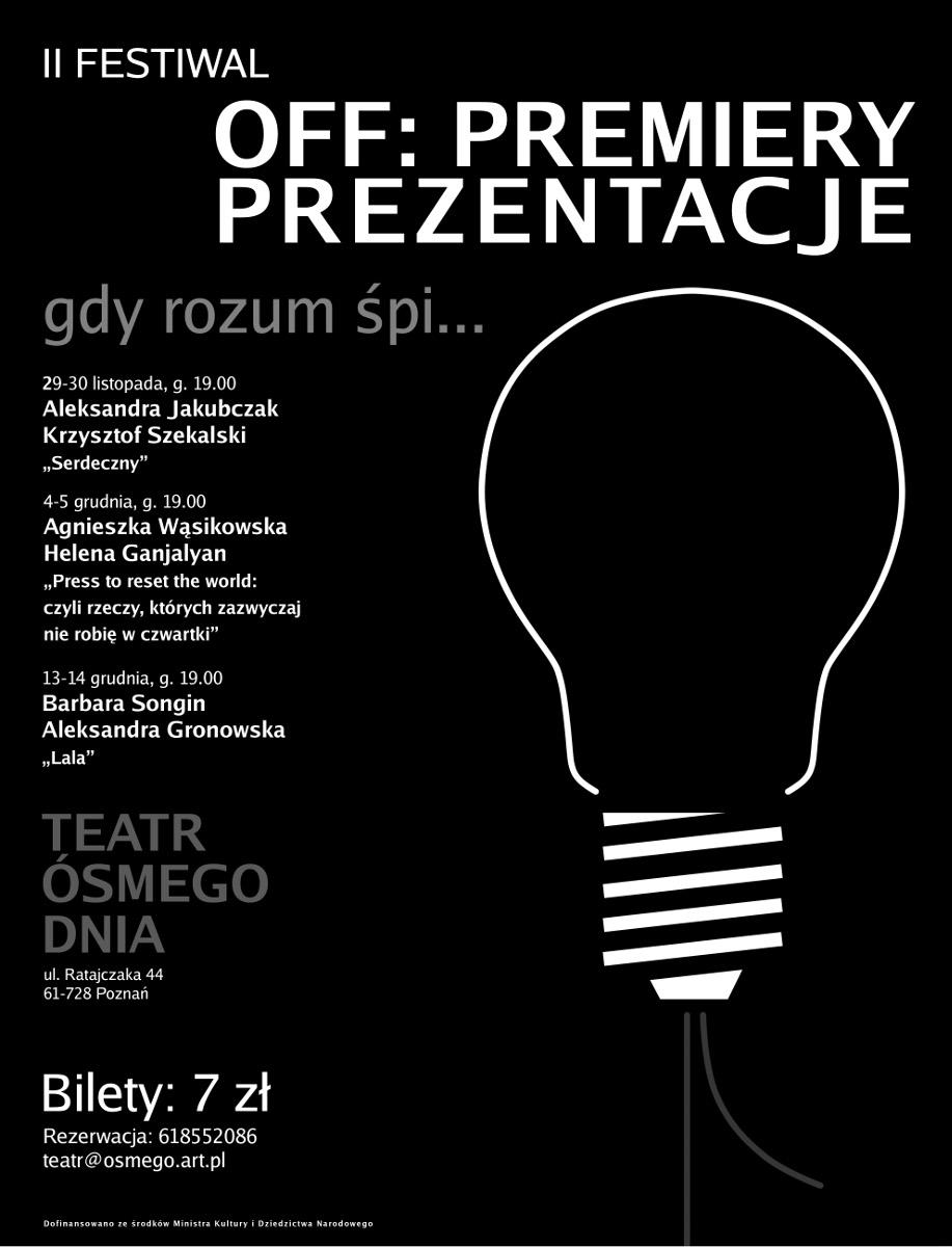 OFF: PREMIERY/PREZENTACJE w Teatrze Ósmego Dnia w Poznaniu, plakat (źródło: materiały prasowe)