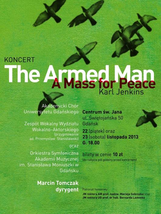 """Koncert """"The Armed Man: A Mass For Peace"""", plakat (źródło: mat. prasowe)"""