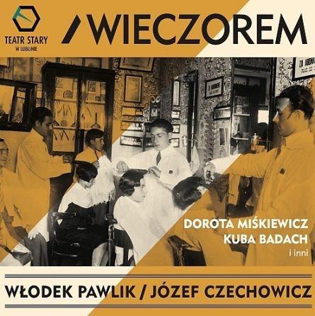 Włodek Pawlik/Józef Czechowicz - Wieczorem, okładka (źródło: mat. prasowe)