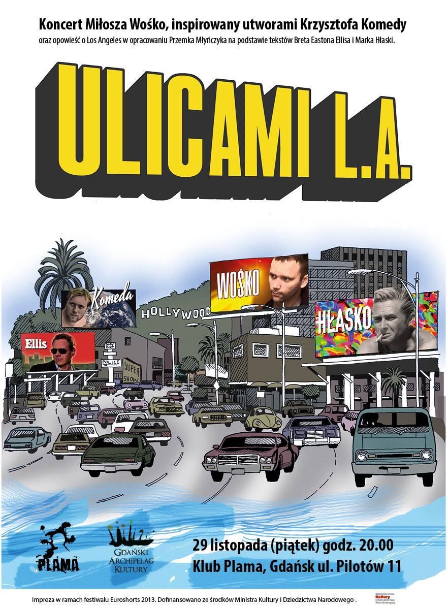 Koncert Ulicami L.A., plakat (źródło: mat. prasowe)