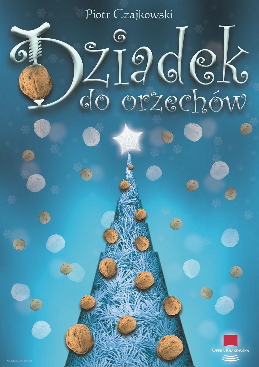"""Dziadek do orzechów"", plakat - aut. Marek Grabowski (źródło: mat. prasowe)"