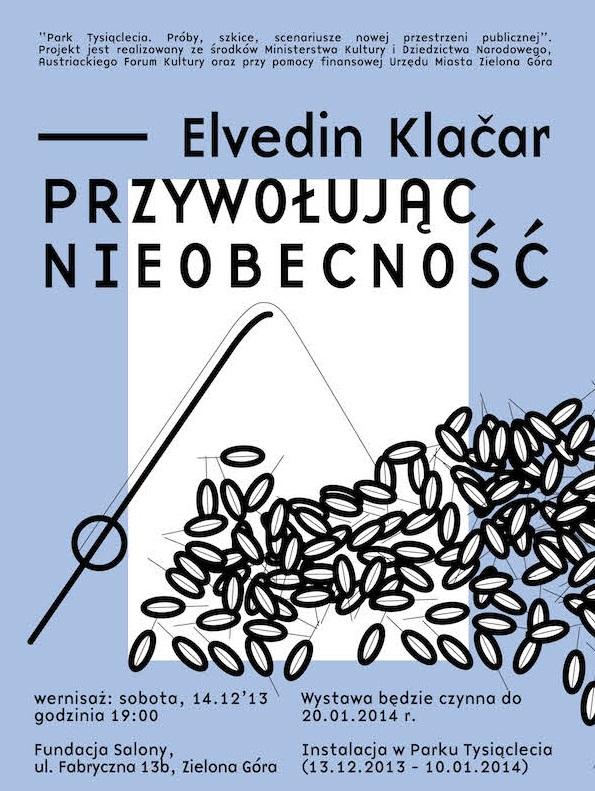 """Elvedin Klačar, """"Przywołując nieobecność"""", Fundacja Salony w Zielonej Górze, plakat wystawy (źródło: materiały prasowe organiztatora)"""