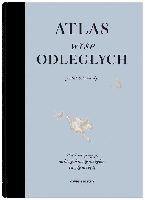 """Judith Schalansky, """"Atlas wysp odległych"""", Dwie Siostry, okładka (źródło: materiały prasowe)"""