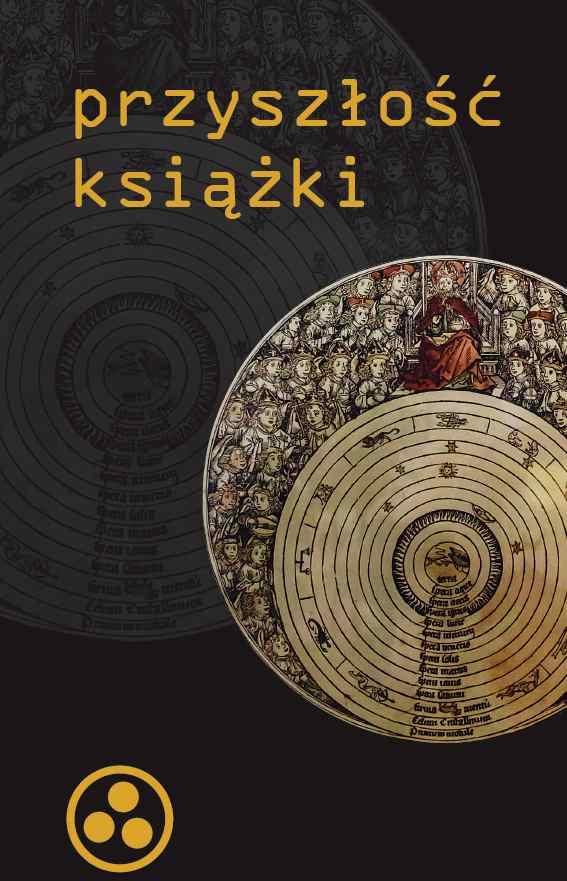 """""""Przyszłość książki"""", red. G. Nunberg, Bilioteka Analiz 2013, okładka (źródło: materiały prasowe)"""