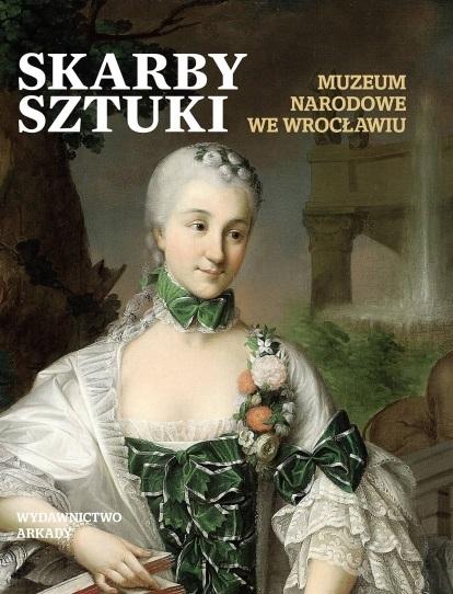 """Okładka albumu """"Skarby sztuki. Muzeum Narodowe we Wrocławiu"""", wydawnictwo Arkady (źródło: materiały prasowe organizatora)"""