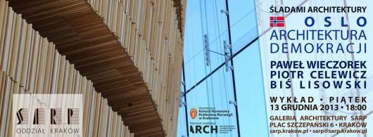 Śladami architektury: Oslo. Architektura Demokracji (źródło: materiały prasowe organizatora)