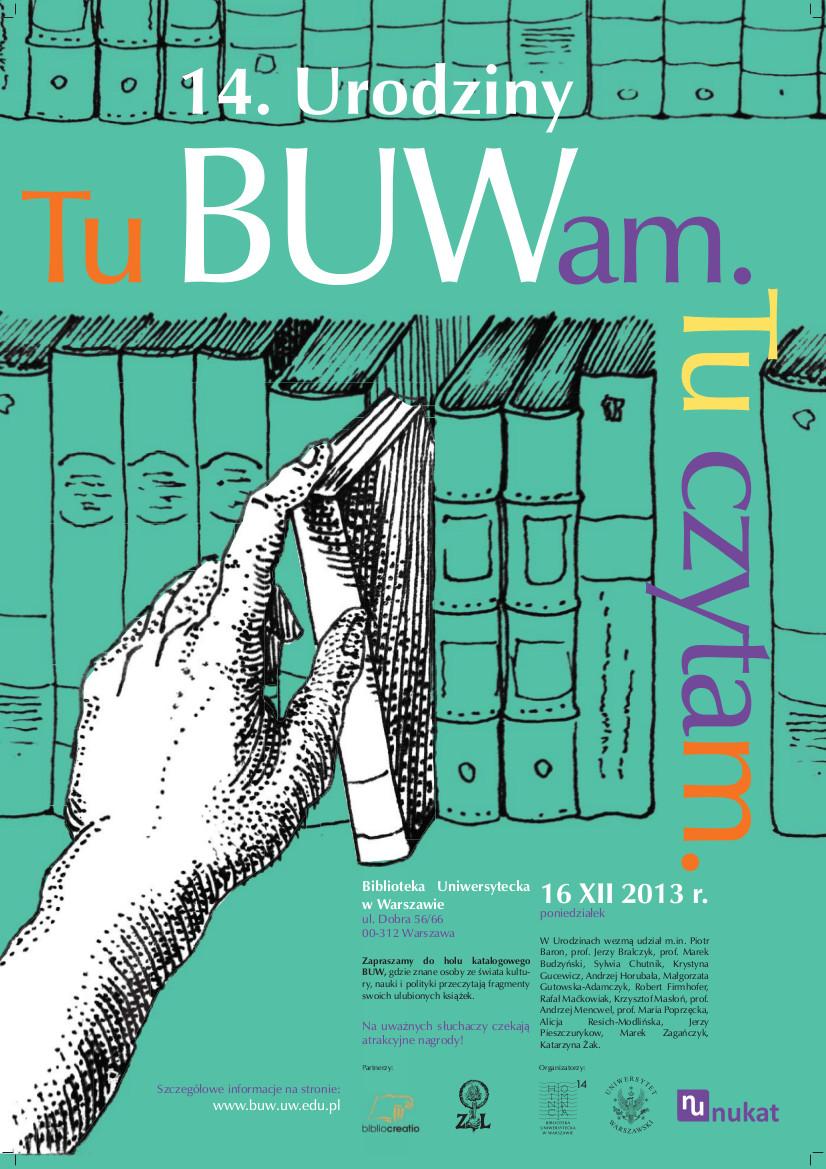 """""""Tu BUWam. Tu czytam"""" 14. urodziny Biblioteki Uniwersytetu Warszawskiego, plakat (źródło: materiały prasowe)"""