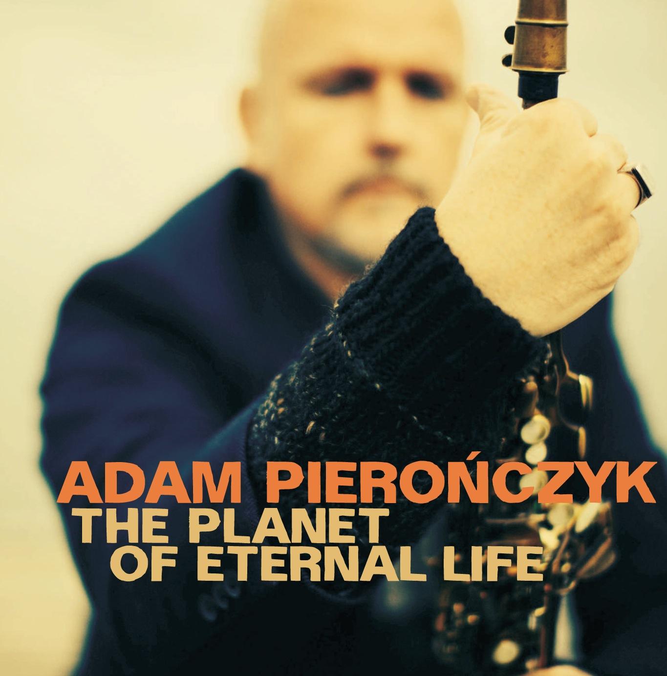 """A. Pierończyk, """"The Planet Of Eternal Life"""" – okładka (źródło: materiały prasowe)"""