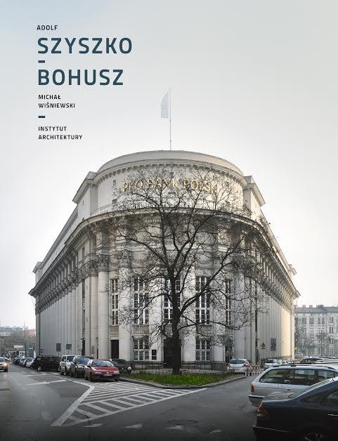 """""""Adolf Szyszko-Bohusz – Monografia"""", autor: Michał Wiśniewski (źródło: materiały prasowe wydawcy)"""
