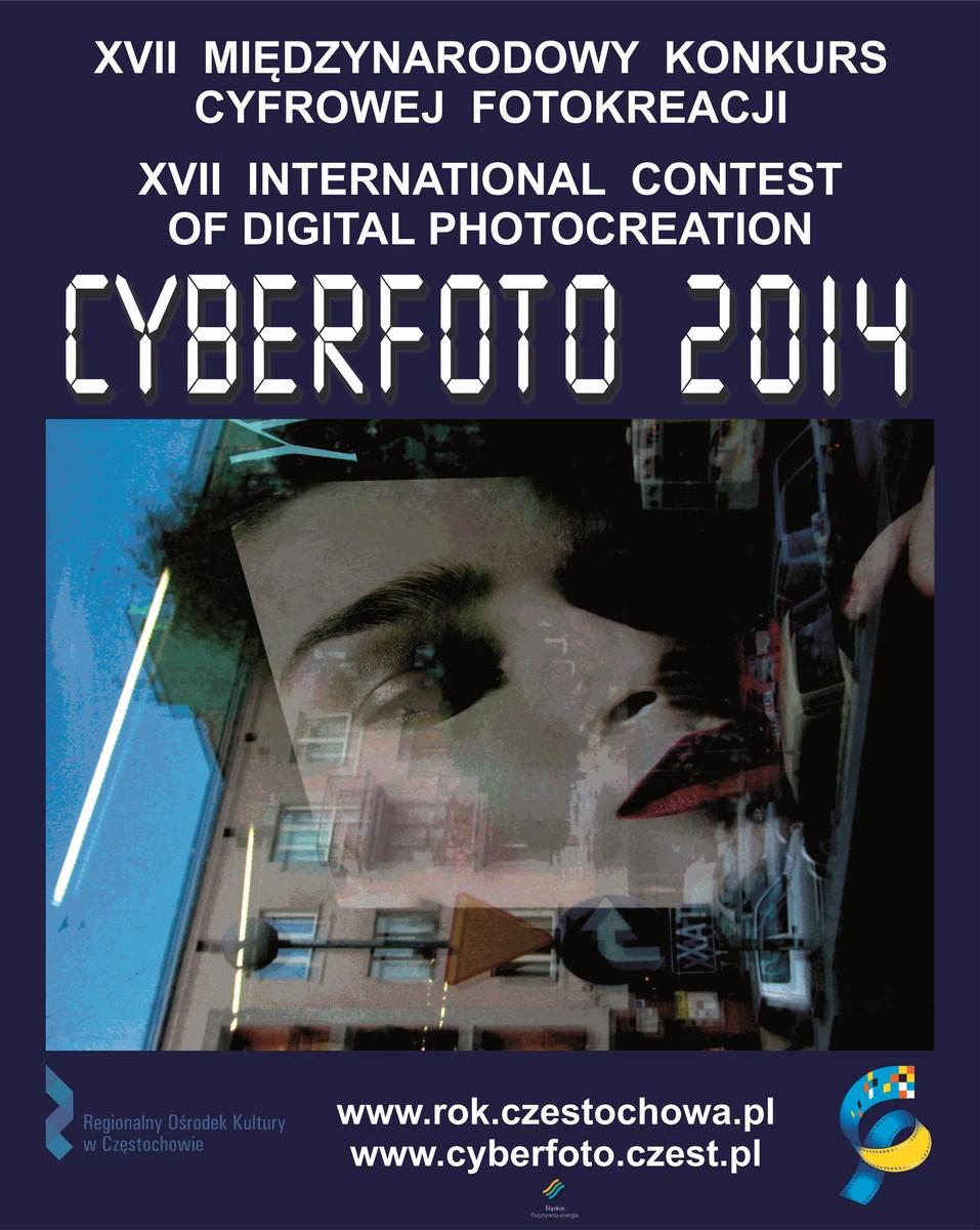 XVII Międzynarodowy Konkurs Cyfrowej Fotokreacji Cyberfoto 2014, plakat (źródło: materiały prasowe organizatora)