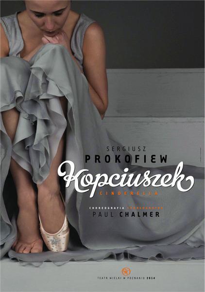 """""""Kopciuszek"""" w Teatrze Wielkim w Poznaniu, plakat (źródło: materiały prasowe)"""