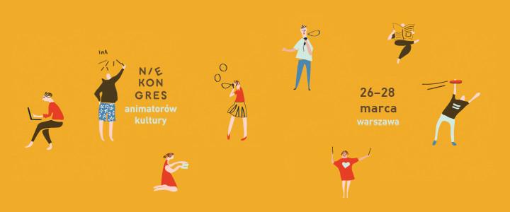 NieKongres Animatorów Kultury w Warszawie (źródło: materiały prasowe)