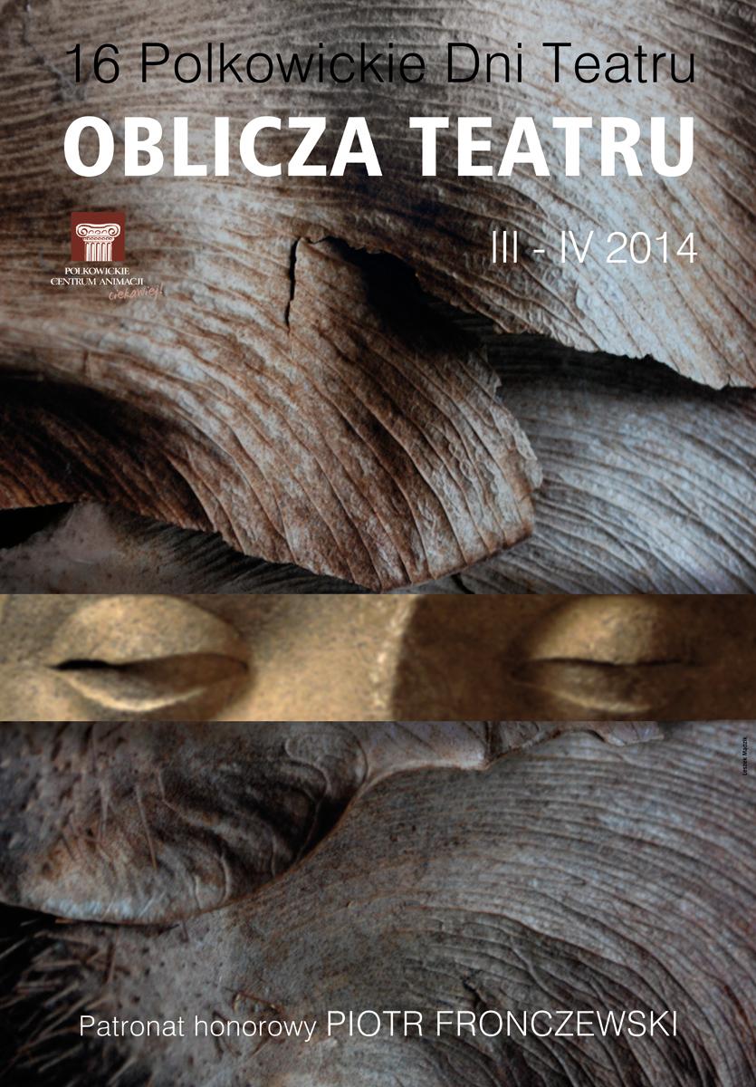 XVI Festiwal Oblicza Teatru w Polkowicach – plakat (źródło: materiały prasowe)