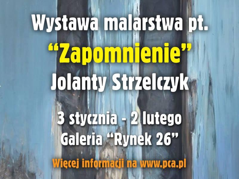 """""""Zapomnienie"""" Jolanty Strzelczyk, plakat (źródło: materiały prasowe)"""