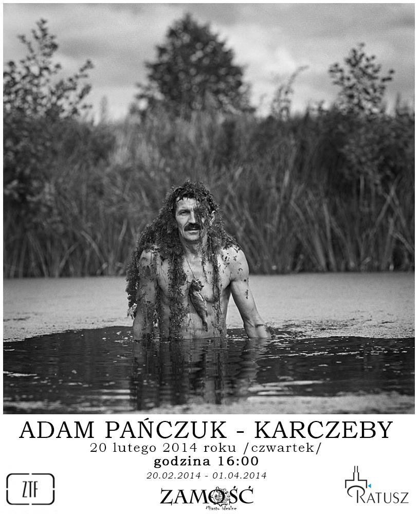 """Adam Pańczuk, """"Karczeby"""", Galeria Fotografii Ratusz w Zamościu, plakat wystawy (źródło: materiały prasowe organizatora)"""