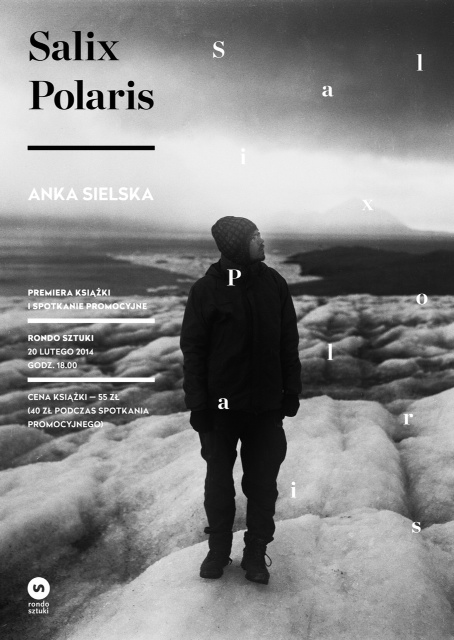 "Anka Sielska, ""Salix Polaris"", plakat (źródło: materiały prasowe organizatora)"