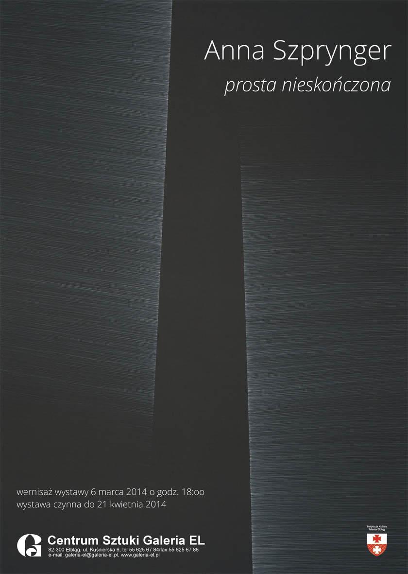 """Anna Szprynger, """"Prosta nieskończona"""", plakat wystawy (źródło: materiały prasowe organizatora)"""