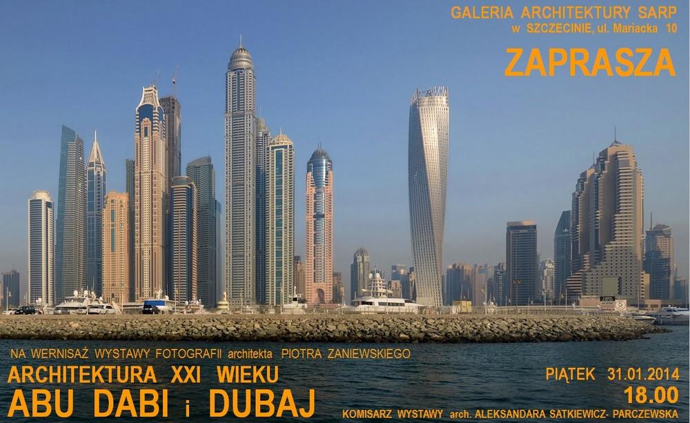 """Piotr Zaniewski """"Architektura XXI wieku. Abu Dabi, Dubaj"""" (źródło: materiały prasowe organizatora)"""