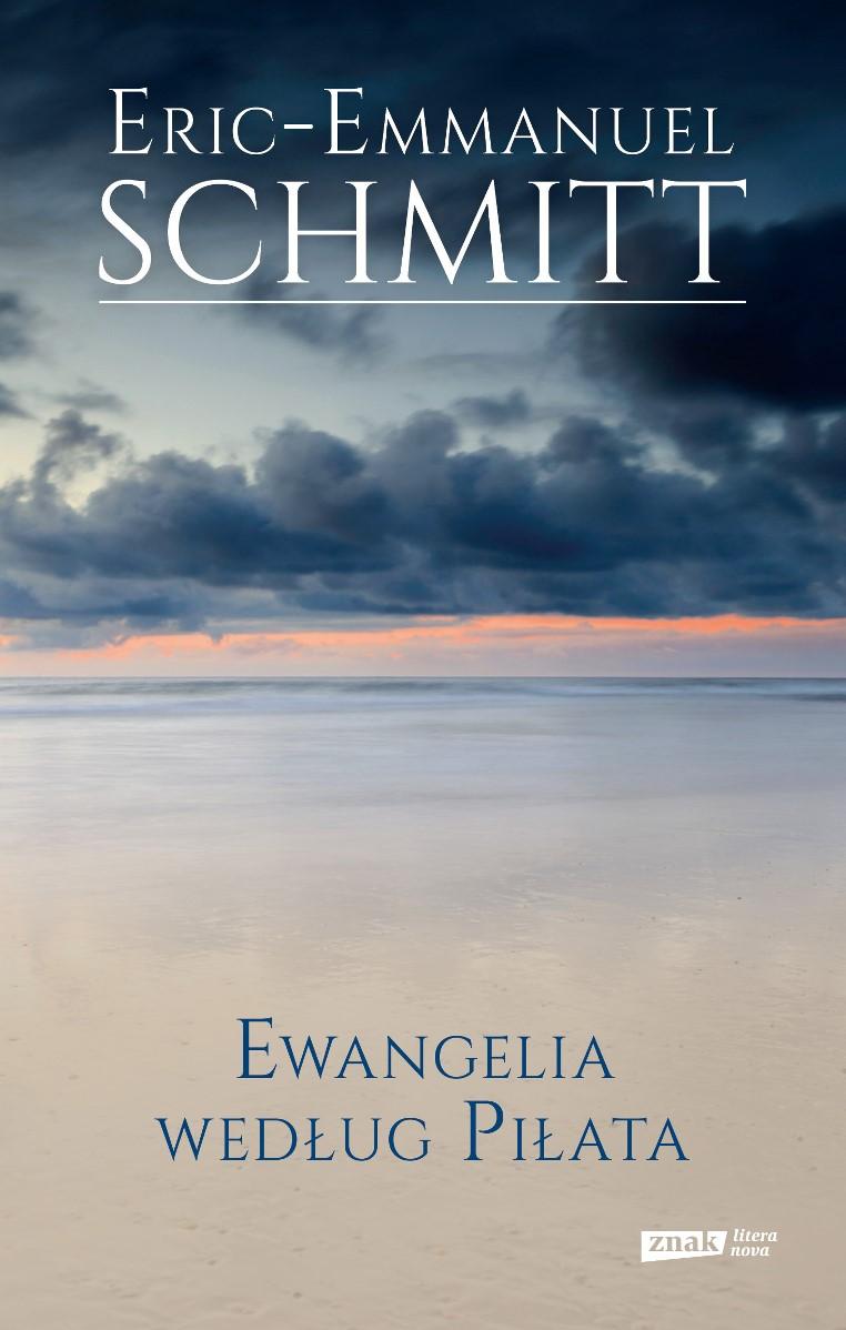 """Eric-Emmanuel Schmitt """"Ewangelia według Piłata"""" – okładka (źródło: materiały prasowe)"""