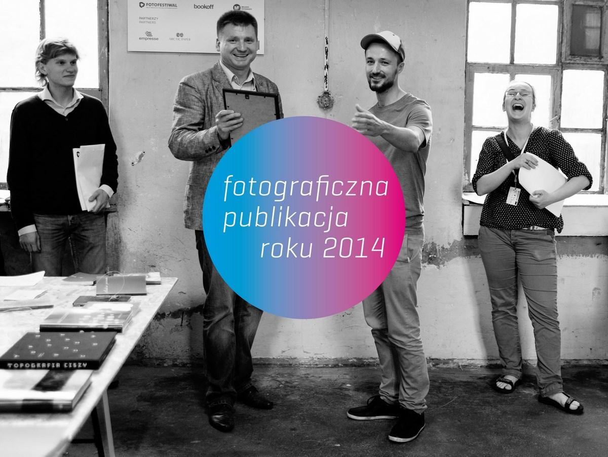 Fotograficzna Publikacja Roku 2014, plakat promocyjny (źródło: materiały promocyjne organizatora)