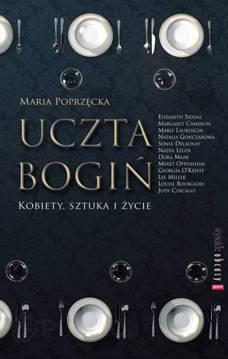 """Maria Poprzęcka, """"Uczta Bogiń"""", okładka (źródło: materiały prasowe organizatora)"""